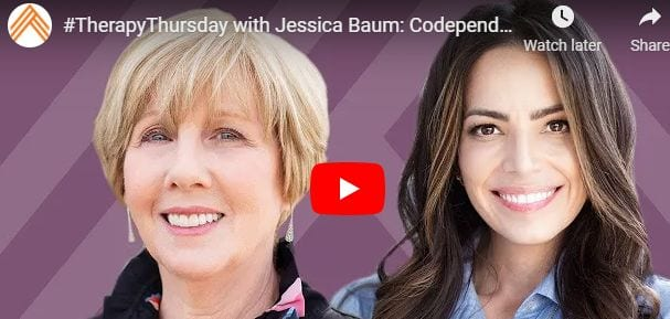 Therapy Thursday With Jessica Baum: Codependency, Self Abandonment, & Addiction