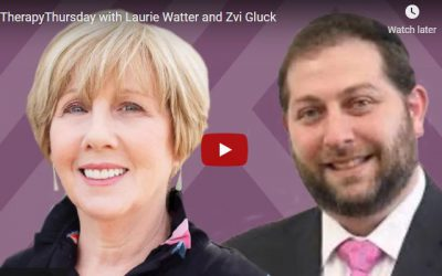 Therapy Thursday With Laurie Watter and Zvi Gluck